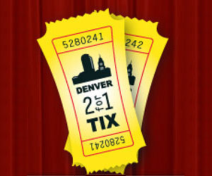 Denver 2 for 1 Tix