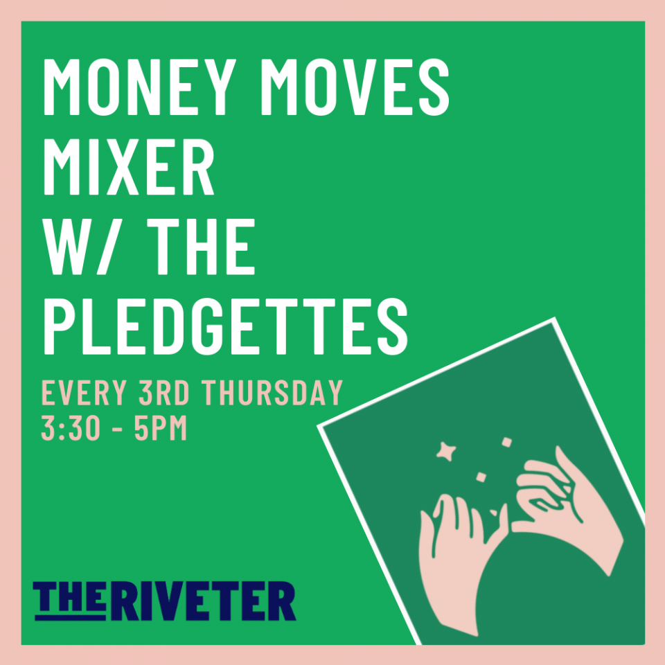 Money Moves Mixer w/ The Pledgettes