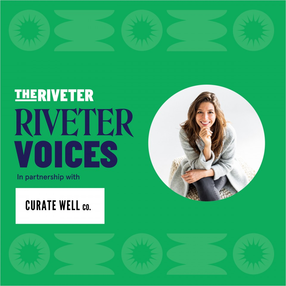 Riveter Voices: Vision Boarding with Curate Well Co.